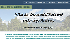 Tribal Environmental Data and Technology Academy